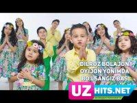 Dilroz Bolajon - Oyijon yonimda bo'lsangiz bas (HD Clip) (2017)