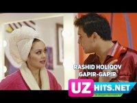 Rashid Holiqov - Gapir-gapir (HD Clip) (2017)