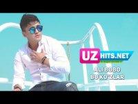 Ali Bobo - Bu ko'zlar (HD Clip) (2017)