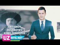 Ortiqboy Ro'ziboyev - Komiljon ustoz (HD Clip) (2017)