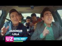 Jahongir - Lola (HD Clip) (2017)