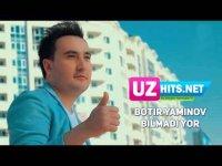 Botir Yaminov - Bilmadi yor (HD Clip) (2017)