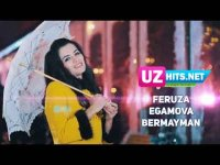 Feruza Egamova - Bermayman (HD Clip) (2017)