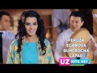 Feruza Egamova - Buxorocha lapar (HD Clip) (2017)