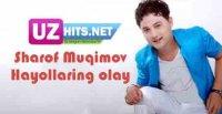 Sharof Muqimov - Hayollaring olay (HD Clip) (2017)