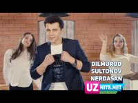 Dilmurod Sultonov - Nerdasan (HD Clip) (2017)