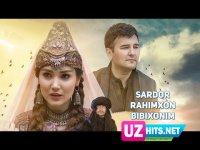 Sardor Rahimxon - Bibixonim (HD Clip) (2017)