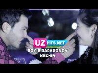 Soyib Dadaxonov - Kechir (HD Clip) (2017)