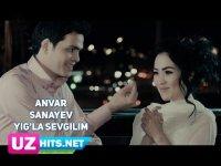 Anvar Sanayev - Yig'la sevgilim (HD Klip) (2017)