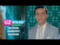 Davron Ahmedov - Rayhon (HD Klip) (2017)