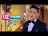 Behruz Tohirov - Bahor (HD Clip) (2017)