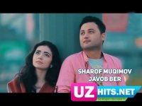 Sharof Muqimov - Javob ber (HD Klip) (2017)