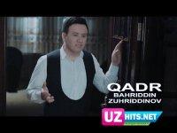 Bahriddin Zuhriddinov - Qadr (HD Clip) (2017)