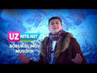 Bobur Olimov - Musofir (HD Clip) (2017)