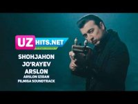 Shohjahon Jo'rayev - Arslon (Arslon izidan filmiga soundtrack) (2017)
