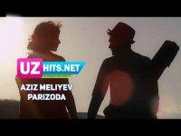 Aziz Meliyev - Parizoda (HD Clip) (2017)
