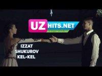 Izzat Shukurov - Kel-kel (Klip HD) (2017)