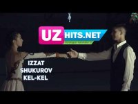 Izzat Shukurov - Kel-kel (HD Clip) (2017)