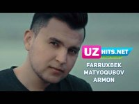 Farruxbek Matyoqubov - Armon (HD Clip) (2017)