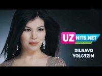 Dilnavo - Yolg'izim (HD Clip) (2017)