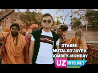 Otabek Mutalxojayev - Bombey-Mumbay (HD Clip) (2017)