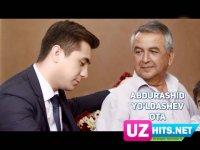 Abdurashid Yo'ldashev - Ota (Klip HD) (2017)