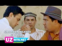 Sirojiddin Hojiyev - G'aybulla (Klip HD) (2017)