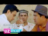 Sirojiddin Hojiyev - G'aybulla (HD Clip) (2017)