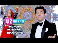 Shojasur Shoakbarov - Bexabarsan (Klip HD) (2017)