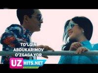 To'lqin Abdukarimov - O'zgaga yor (HD Clip) (2017)