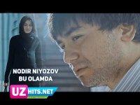 Nodir Niyozov - Bu olamda (Klip HD) (2017)