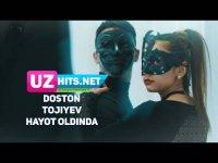 Doston Tojiyev - Hayot oldinda (HD Clip) (2017)