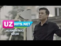 Alisher Fayz - Iltijo (HD Clip) (2017)
