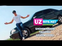 Shohimardon Tagayev - Sevgim uvoli (HD Clip) (2017)