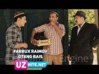 Farrux Raimov - Otang rais (HD Clip) (2017)