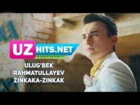 Ulug'bek Rahmatullayev - Zinkaka-zinkak (Klip HD) (2017)