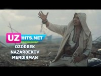 Ozodbek Nazarbekov - Mendirman (HD Clip) (2017)