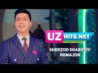Sherzod Sharipov - Remajon (HD Clip) (2017)