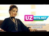 Lobar Umarova - Aldading (HD Clip) (2017)