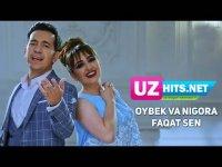 Oybek va Nigora - Faqat sen (HD Clip) (2017)