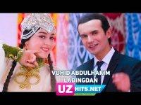 Vohid Abdulhakim - Labingdan (HD Clip) (2017)