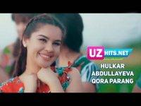 Hulkar Abdullayeva - Qora parang (HD Clip) (2017)