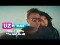 Shohruhxon - Yoningdaman (Klip HD) (2017)