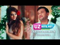 Sardor Rahimxon - Shahnoza (Klip HD) (2017)