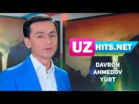 Davron Ahmedov - Yurt (HD Clip) (2017)