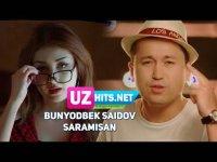 Bunyodbek Saidov - Saramisan (Klip HD) (2017)