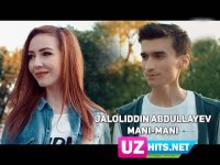Jaloliddin Abdullayev - Mani-Mani (Klip HD) (2017)