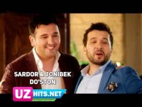 Sardor Rahimxon ft. Jonibek Murodov - Do'ston (Klip HD) (2017)