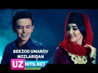 Bekzod Umarov - Nozlaridan (Klip HD) (2017)