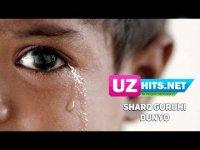 Sharq guruhi - Dunyo (Klip HD) (2017)